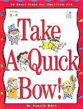 Take a Quick Bow - Pamela Marx - Paperback