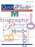Quick Writes: More Than 60 Short Writing Activities from The Practical to the Poetic