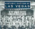 Historic Photos of Las Vegas