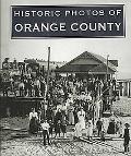 Historic Photos of Orange County
