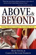 Above and Beyond : Former Marines Conquer the Civilian World
