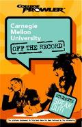 Carnegie Mellon University College Prowler Off The Record