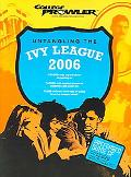 Untangling the Ivy League 2006 - Marc Zawel - Paperback