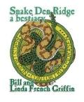 Snake Den Ridge: Poems by Bill Griffin; Drawing by Linda French Griffin, a Bestiary