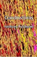 Combustions: Poetry by Anthony Seidman