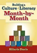 Building a Culture of Literacy Month-by-Month
