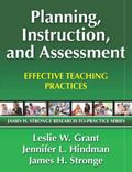 Planning, Instruction, and Assessment : Effective Teaching Practices