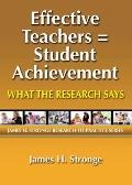 Effective Teachers -- Student Achievement : What the Research Says