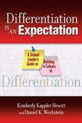 Differentiation Is an Expectation : A School Leader's Guide to Building a Culture of Differe...