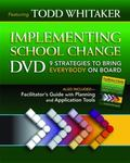 Implementing School Change: 9 Strategies to Bring Everybody on Board