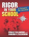 Rigor in Your School : A Toolkit for Leaders