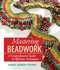 Mastering Beadwork A Comprehensive Guide to Off-loom Techniques