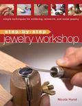 Step-by-Step Jewelry Workshop