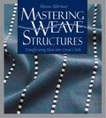 Mastering Weave Structures: Transforming Ideas into Great Cloth