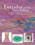 Lutradur and the New Fibers : Creating Mixed-Media Art with the New Spunbonded Materials