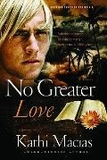 No Greater Love (Extreme Devotion)