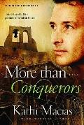 More than Conquerors (Extreme Devotion)