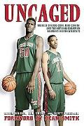 Uncaged The Rise of Greg Oden, Mike Conley, and the National Champion Lawrence North Wildcats