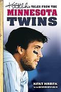 Kent Hrbek's Tales from the Minnesota Twins