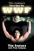 Tito Santana's Tales from the WWF