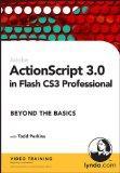 ActionScript 3.0 in Flash CS3 Professional Beyond the Basics