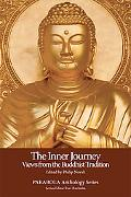 Inner Journey Views from the Buddhist Tradition