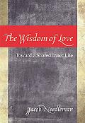 Wisdom of Love Toward a Shared Inner Search
