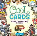 Cool Cards Creating Fun and Facinating Collections!