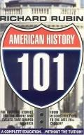 American History 101 From the Civil War to the End of the 20th Century
