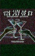 Joy of Ex Don't Get Mad-get over It