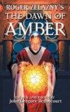 Roger Zelazny's the Dawn of Amber