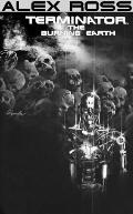 Alex Ross Terminator The Burning Earth