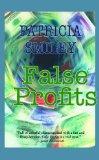 False Profits (Large Print)