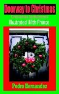 Doorway To Christmas Christmas Sentiments Illustrated With Photos