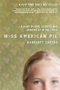 Miss American Pie A Diary of Love, Secrets and Growing Up in the 1970s