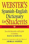 Webster's Spanish-English Dictionary for Students, Third Edition (Spanish Edition)