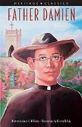 Father Damien (Heritage Classics)