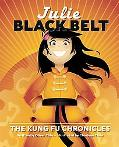 Julie Black Belt The Kung Fu Chronicles