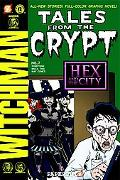 Tales from the Crypt #7: Something Wicca This Way Comes (Tales from the Crypt Graphic Novels)