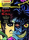 Classics Illustrated #7: Dr. Jekyll and Mr. Hyde (Classics Illustrated Graphic Novels)