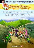 Geronimo Stilton #4: Following the Trail of Marco Polo (Geronimo Stilton Graphic Novels)