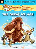 Geronimo Stilton #5: The Great Ice Age (Geronimo Stilton Graphic Novels)