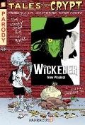 Tales from the Crypt #9: Wickeder (Tales from the Crypt Graphic Novels)