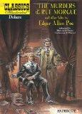Classics Illustrated Deluxe #10: The Murders in the Rue Morgue, and Other Tales (Classics Il...