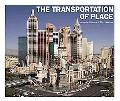 Transportation of Place
