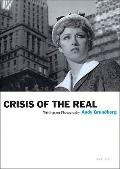 Crisis of the Real (Aperture Ideas Book)