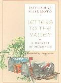 Letters to the Valley A Harvest of Memories