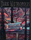 Dark Metropolis Irving Norman's Social Surrealism
