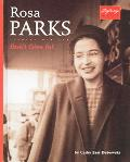 Rosa Parks Don't Give In!