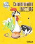 Communication Inventions From Hieroglyphics to DVDs